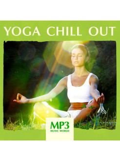 MP3 Music World. Yoga Chill Out (компакт-диск MP3) RMG