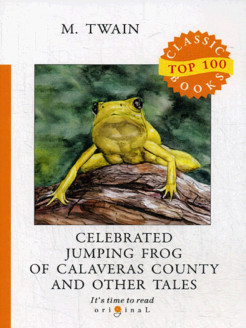Celebrated Jumping Frog of Calaveras County and Other Tales T8 Rugram